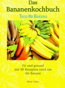 Lindquist Carol: Das Bananenkochbuch